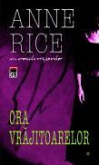 Ora vrajitoarelor - Anne Rice