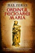 Ordinul Fecioarei Maria - Max Foran