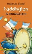 Paddington in strainatate - Michael Bond