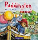Paddington la carnaval - Michael Bond