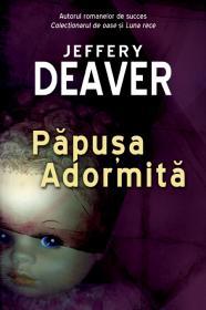 Papusa Adormita - Jeffrey Deaver