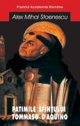 Patimile sfintului Tomaso d'Aquino - Alex Mihai Stoenescu