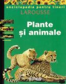 Plante si animale - Larousse