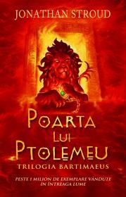 Poarta lui Ptolemeu vol.3 Trilogia Bartimaeus - Jonathan Stroud