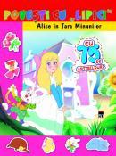 Povesti cu lipici - Alice in tara minunilor - *** Gool A. Van