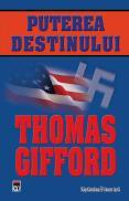 Puterea destinului - Thomas Gifford