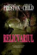 Relicvariul - Douglas Preston Lincoln Child