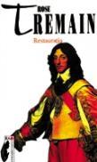 Restauratia - Rose Tremain