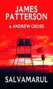 Salvamarul - James Patterson Andrew Gross