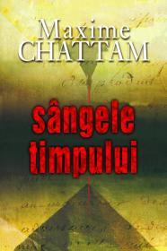 Sangele timpului - Maxime Chattam
