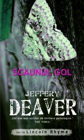 Scaunul gol - Jeffrey Deaver