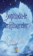 Soptindu-le vrajitoarelor - Anna Dale