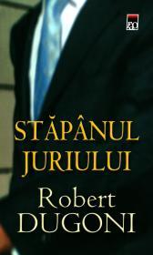 Stapanul juriului - Robert Dugoni