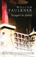 Steaguri in tarina - William Faulkner