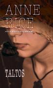 Taltos - Anne Rice