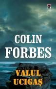 Valul ucigas - Colin Forbes