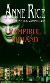 Vampirul Armand - Anne Rice