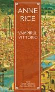 Vampirul Vittorio - Anne Rice
