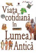Viata cotidiana in lumea antica - ***