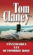 Vinatoarea lui Octombrie Rosu - Tom Clancy