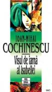 Visul de iarna al Isabellei - Ioan-Mihai Cochinescu