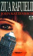 Ziua rafuielii - John Katzenbach