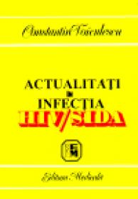 Actualitati in infectia HIV/SIDA - Constantin Voiculescu