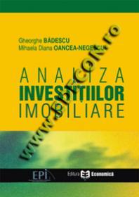 Analiza Investitiilor Imobiliare - Gheorghe Badescu , Mihaela Diana Oancea-Negescu