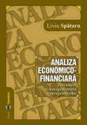 Analiza economico-financiara. Instrument la managementului intreprinderilor - Liviu Spataru