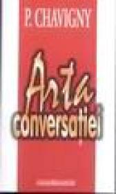 Arta conversatiei - P. Chavigny