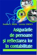 Asigurari de persoane si reflectarea lor in contabilitate - Luminita Ionescu , Dumitru G. Badea