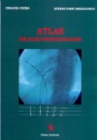 Atlas de electrofiziologie - Dragos Cozma, Stefan Iosif Dragulescu