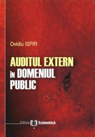 Auditul extern in domeniul public - Ovidiu Ispir