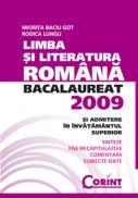 Bacalaureat 2009 Limba si literatura romana - Miorita Baciu Got, Rodica Lungu