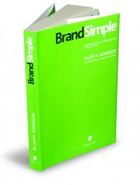BrandSimple. Cum reusesc cele mai bune branduri prin simplitate - Allen Adamson