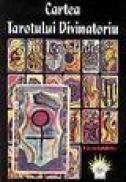 Cartea Tarotului Divinatoriu a lui Jean Didier - Jean Didier