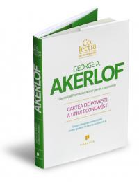 Cartea de povesti a unui economist - George Akerlof