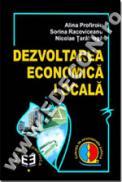 Dezvoltarea economica locala - Alina Profiroiu , Sorina Racoviceanu , Nicolae Taralunga