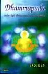 Dhammapada - calea legii divine revelata de Buddha - vol V - Osho