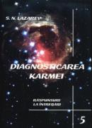 Diagnosticarea Karmei - Vol.5 - Raspunsuri la intrebari - S.n. Lazarev