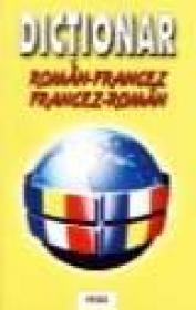 Dictionar Francez-Roman / Roman-Francez - Anton V. Ionel