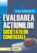 Evaluarea actiunilor societatilor comerciale - Victor Dragota