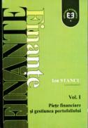 Finante, Vol. I, Piete financiare si gestiune de portofoliu, editia a II-a - Ion Stancu