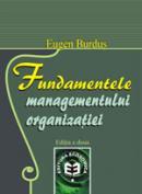 Fundamentele managementului organizatiei, editia a II-a - Eugen Burdus