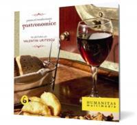 Gastronomice, vol. 6 - Teodoreanu Pastorel