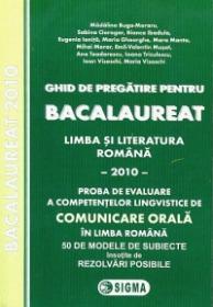 Ghid de pregatire pentru Bacalaureat - Limba si Literatura romana - 2010 - Comunicare orala - Madalina Buga-Moraru