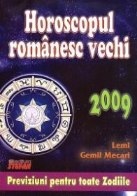Horoscopul romanesc vechi 2009 - Lemi Gemil Mecari