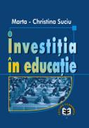 Investitia in educatie - Marta-Christina Suciu
