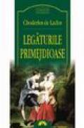 Legaturile primejdioase - Choderlos De Laclos