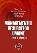 Managementul resurselor umane. Teorie si practica - Viorel Lefter , Alecxandrina Deaconu , Cristian Marinas , Ramona Puia